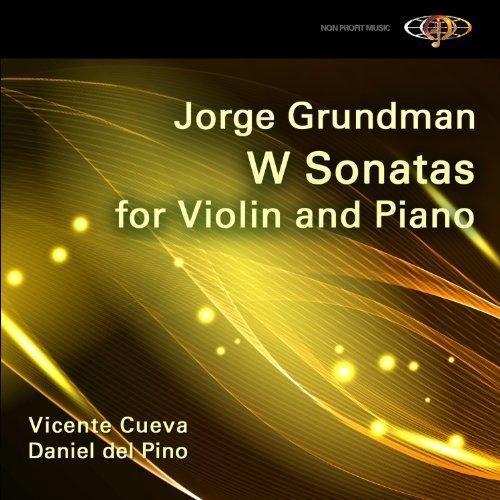 Cueva-Del-Pino-Jorge-Grundman-W-Sonatas-For-CD-NUOVO-Importazione-USA