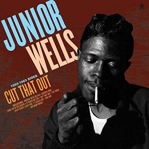 WELLS-JUNIOR-Cut-That-Out-1953-1963-Sides-180g-VINYL-N-Importazione-USA