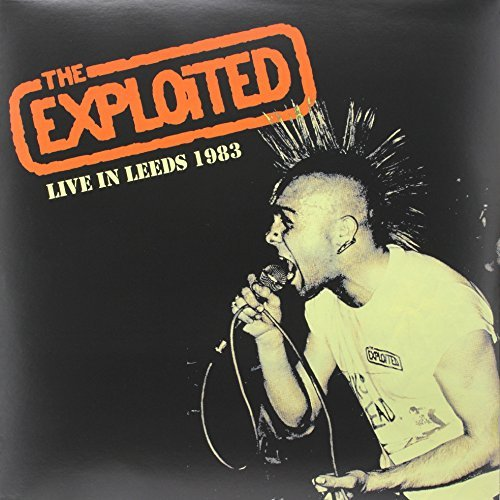 Exploited-The-Live-In-Leeds-1983-Limited-Edition-VINYL-Importazione-USA