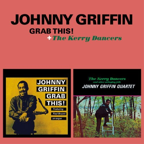 GRIFFIN-JOHNNY-Grab-This-The-Kerry-Dancers-CD-NUOVO-Importazione-USA