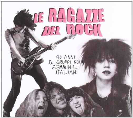 Various-Artists-Le-Ragazze-Del-Rock-Girls-Of-Rock-CD-NUOV-Importazione-USA