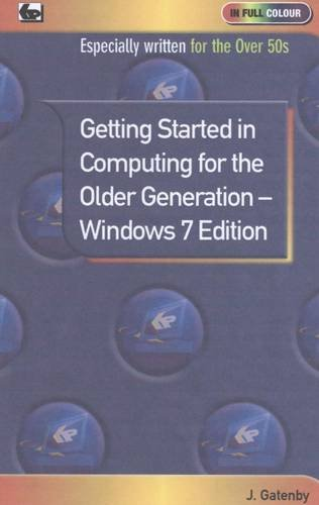 Gatenby-Jim-Getting-Started-In-Computing-For-The-Older-Generation-W-BOOK-NEUF